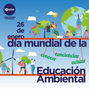 Día Mundial de la Educación Ambiental, ¿Qué celebramos?